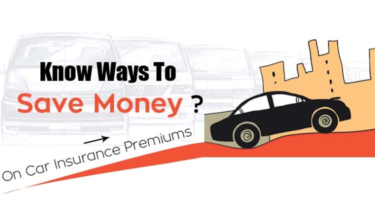 Ways To Save Money On Car Insurance Premiums